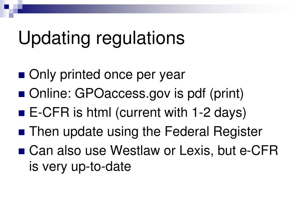 Updating regulations