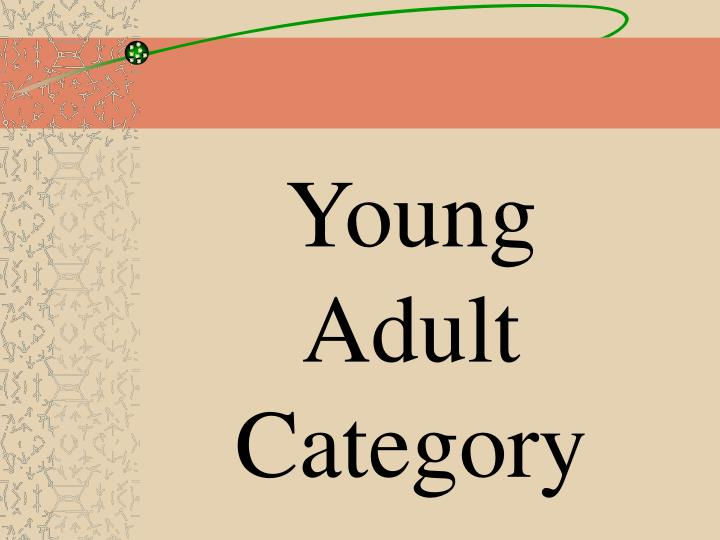 Young Adult Category