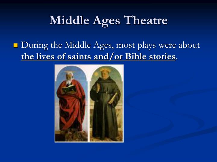 Middle Ages Theatre