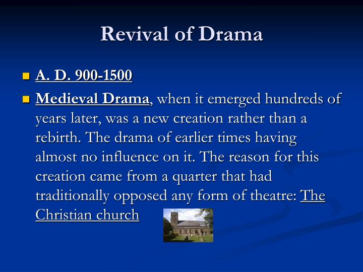 Revival of Drama