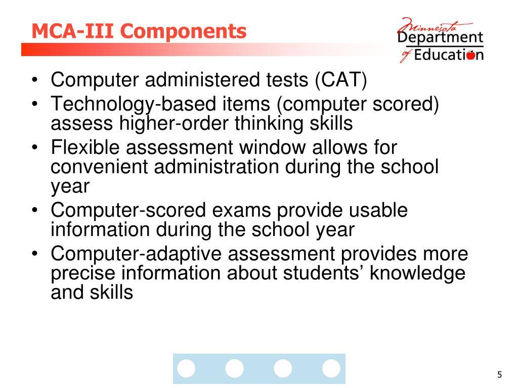 MCA-III Components