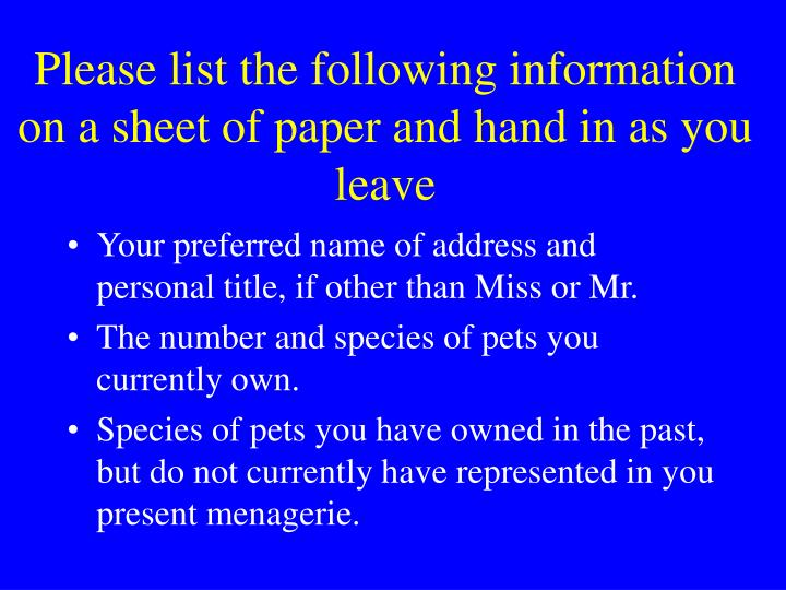 Please list the following information