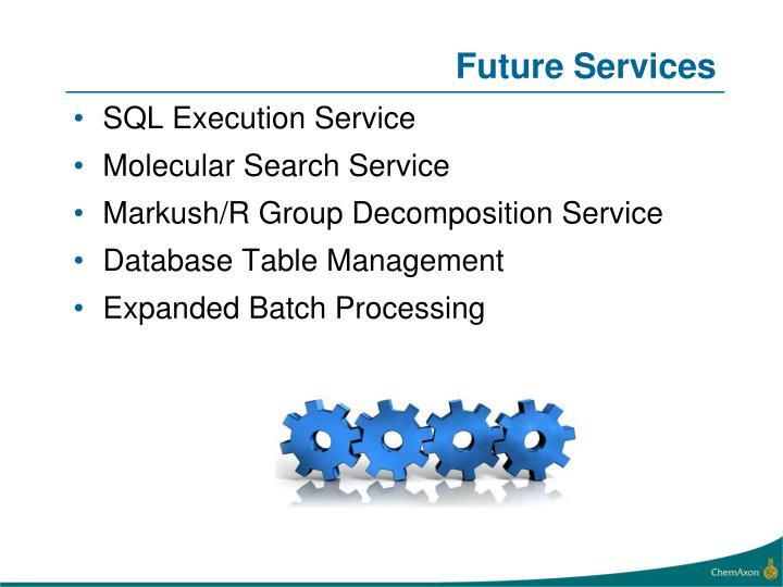 Future Services