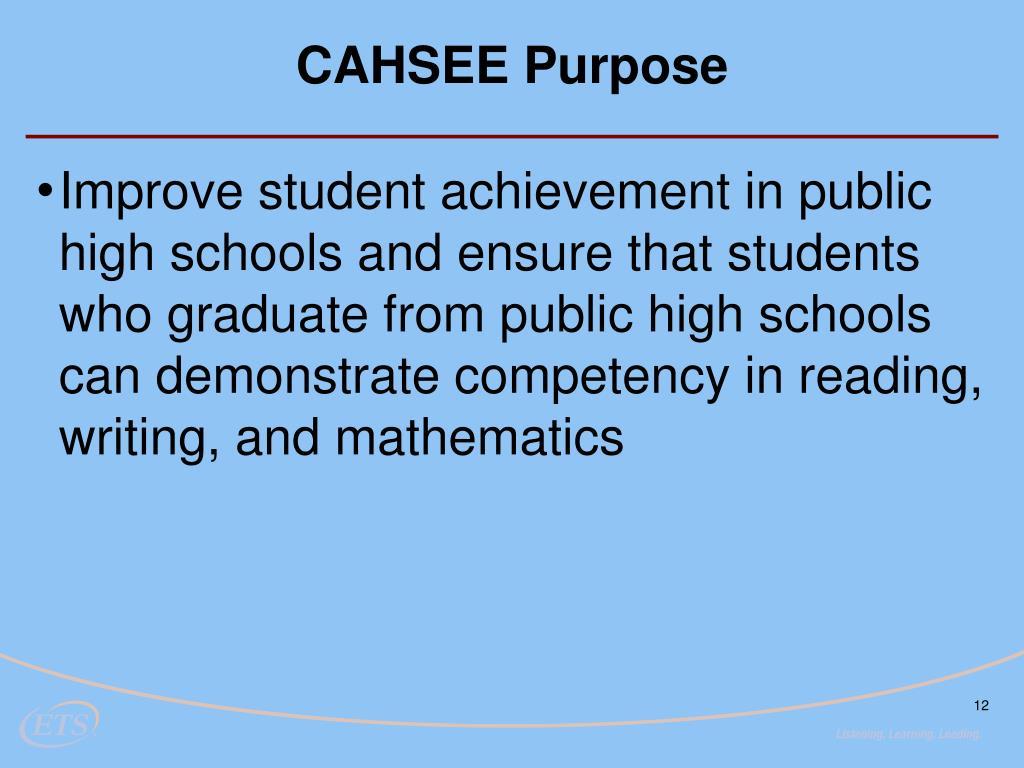 CAHSEE Purpose