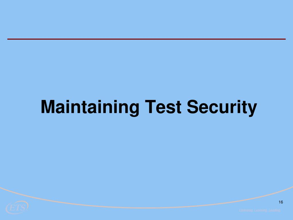 Maintaining Test Security