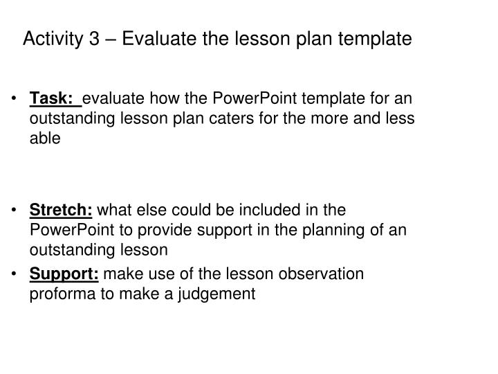 Activity 3 – Evaluate the lesson plan template