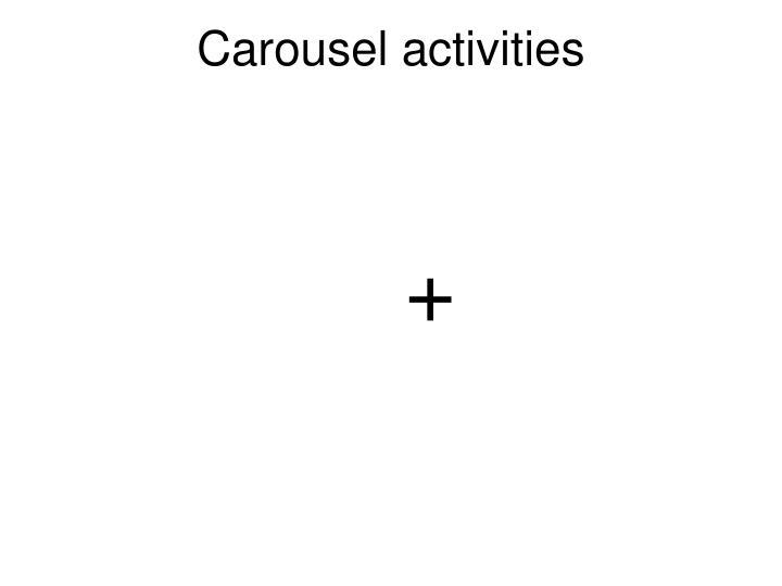 Carousel activities