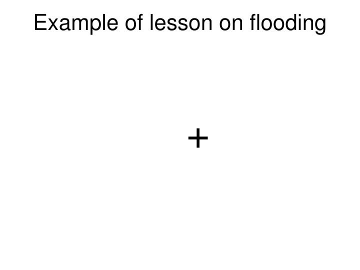 Example of lesson on flooding