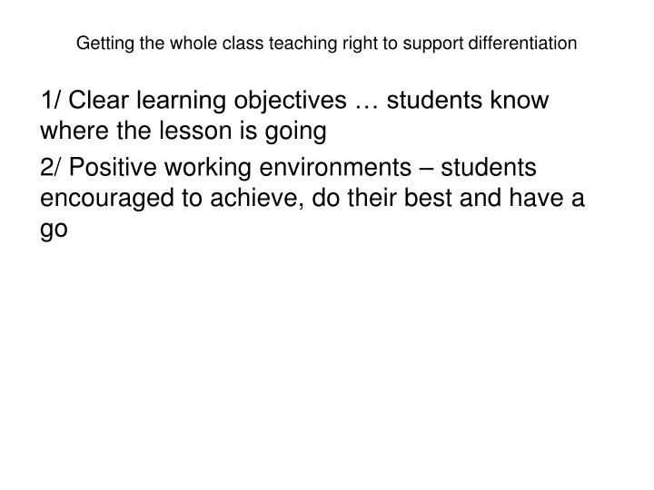 Getting the whole class teaching right to support differentiation