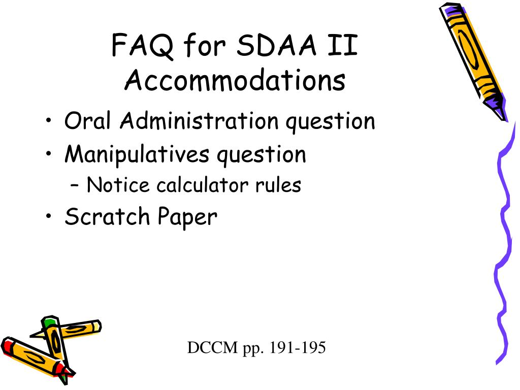 FAQ for SDAA II Accommodations