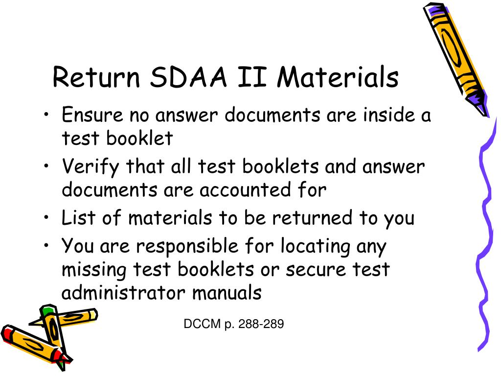 Return SDAA II Materials