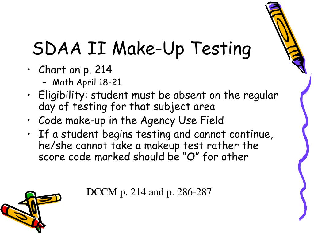 SDAA II Make-Up Testing