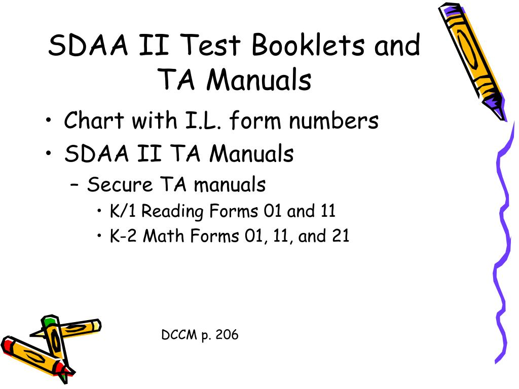SDAA II Test Booklets and TA Manuals