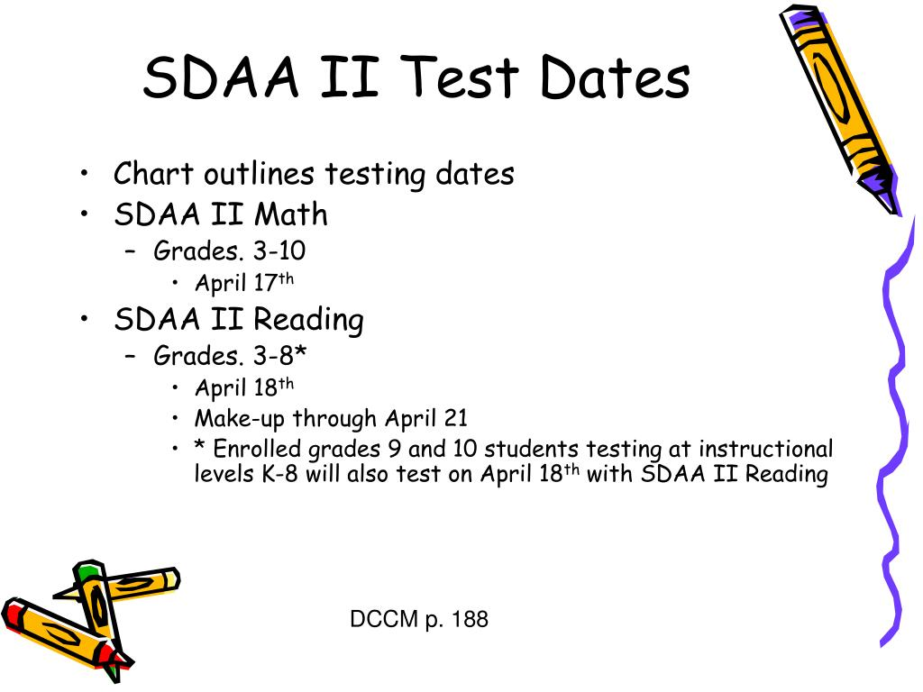 SDAA II Test Dates