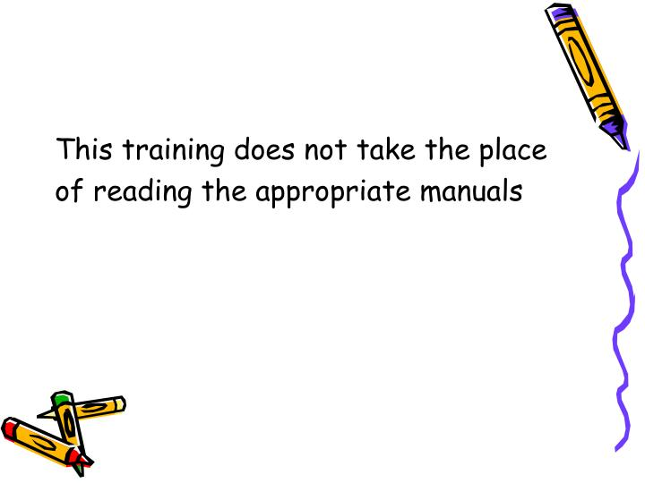 This training does not take the place