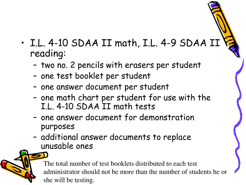 I.L. 4-10 SDAA II math, I.L. 4-9 SDAA II reading: