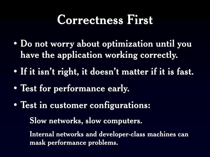 Correctness First