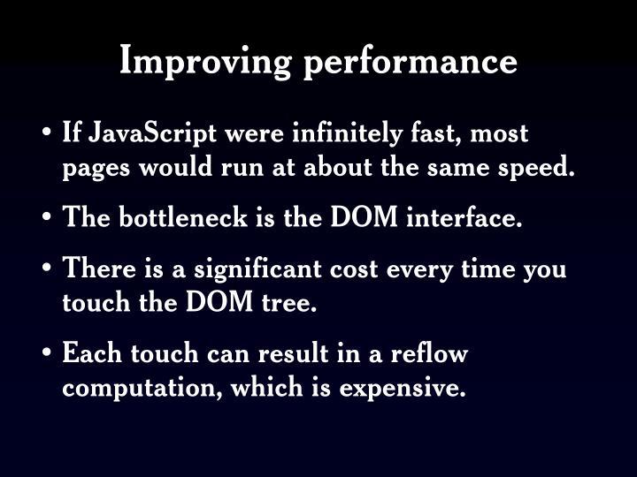 Improving performance