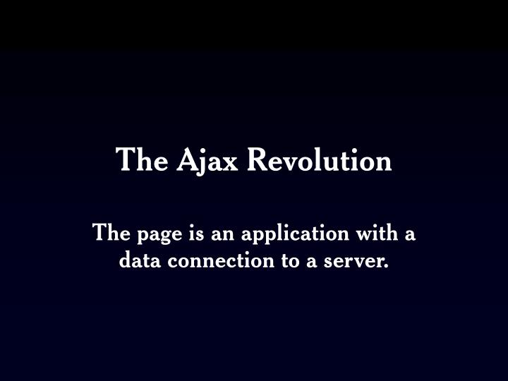 The Ajax Revolution