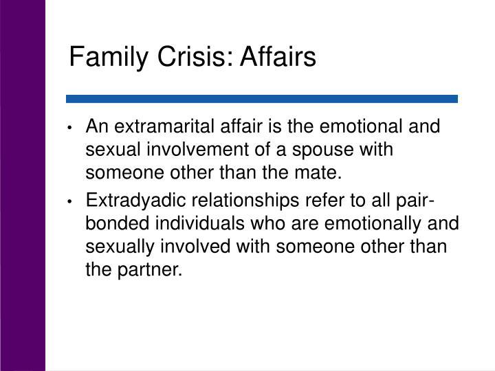 Family Crisis: Affairs