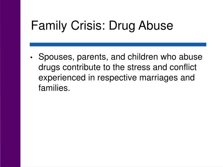Family Crisis: Drug Abuse