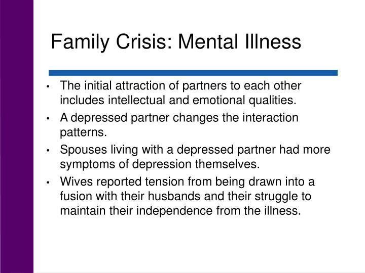 Family Crisis: Mental Illness