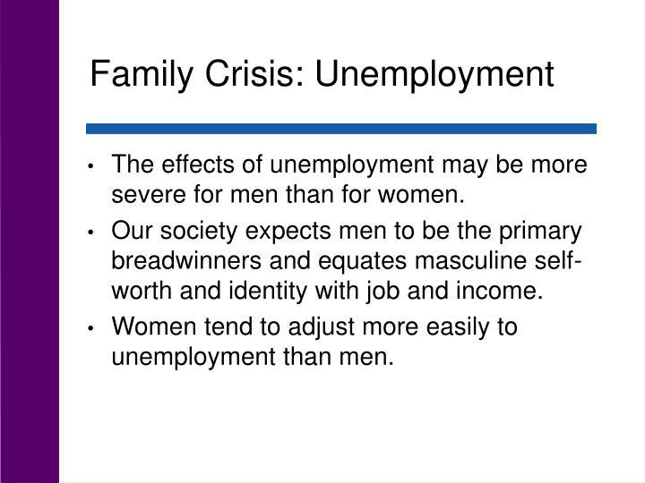 Family Crisis: Unemployment