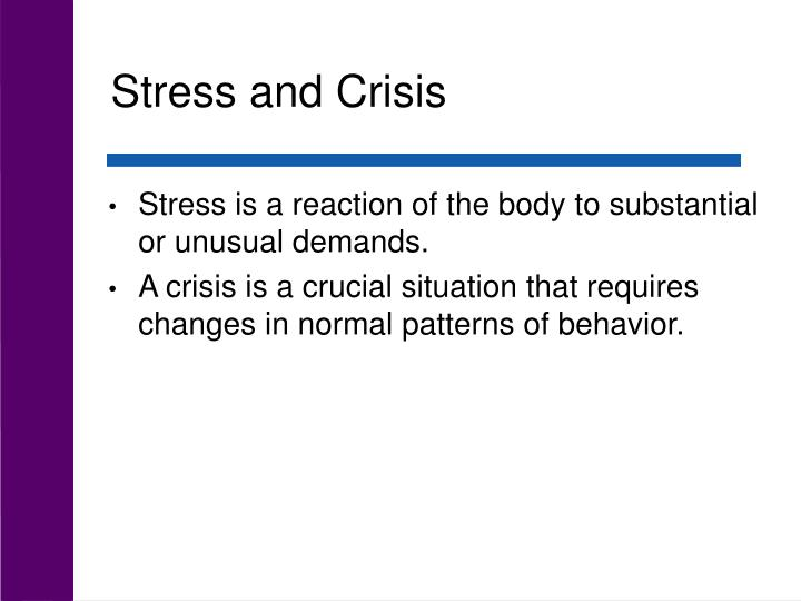 Stress and Crisis