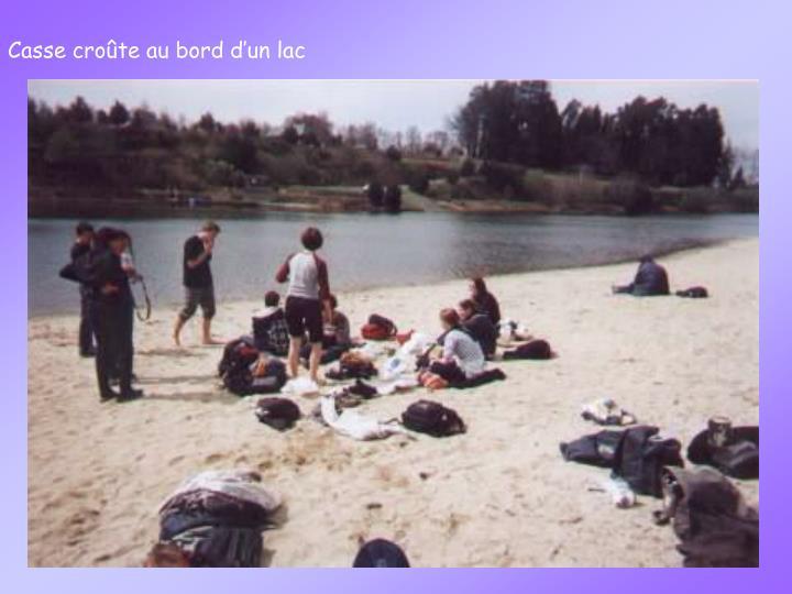Casse croûte au bord d'un lac