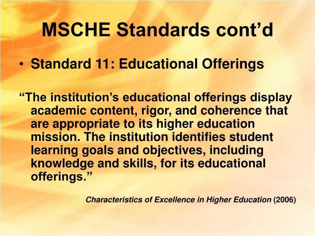 MSCHE Standards cont'd