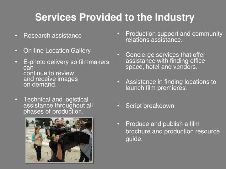 Services Provided to the Industry