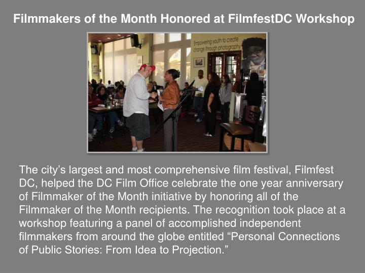 Filmmakers of the Month Honored at FilmfestDC Workshop