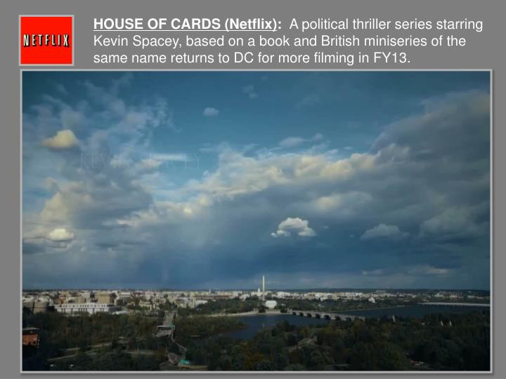 HOUSE OF CARDS (Netflix)