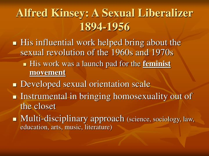 Alfred Kinsey: A Sexual Liberalizer