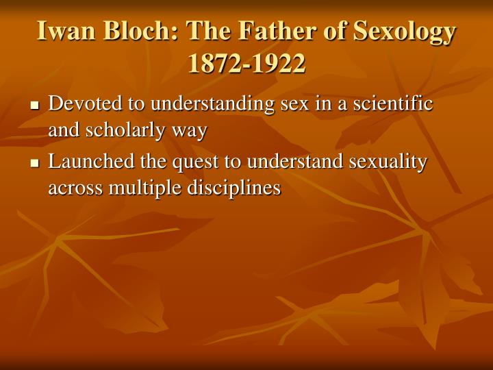 Iwan Bloch: The Father of Sexology