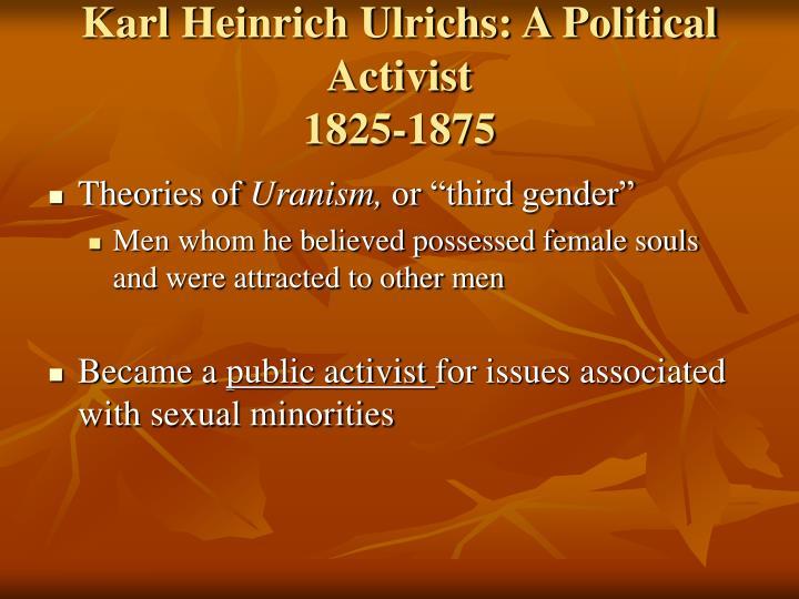Karl Heinrich Ulrichs: A Political Activist