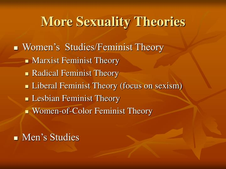 More Sexuality Theories