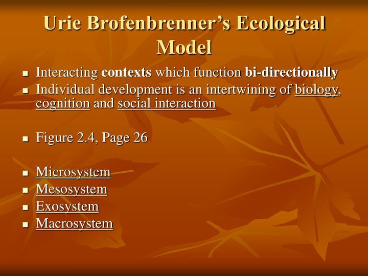 Urie Brofenbrenner's Ecological Model
