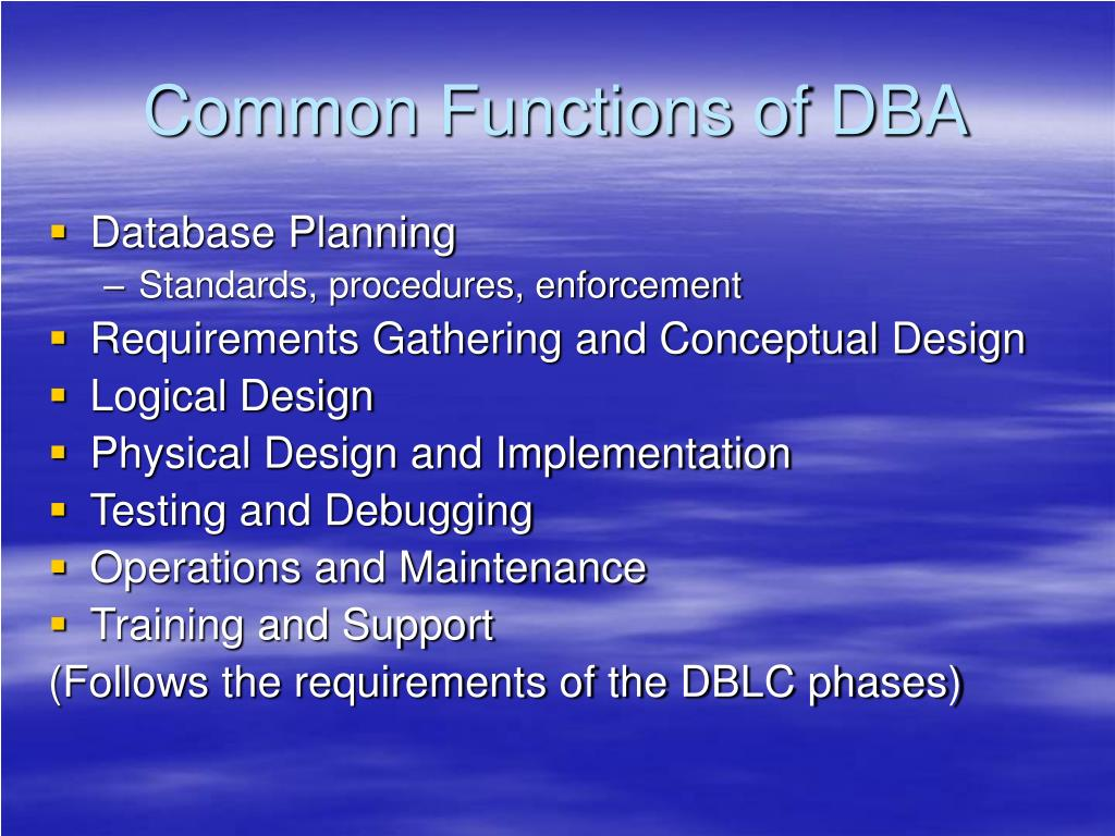 Common Functions of DBA