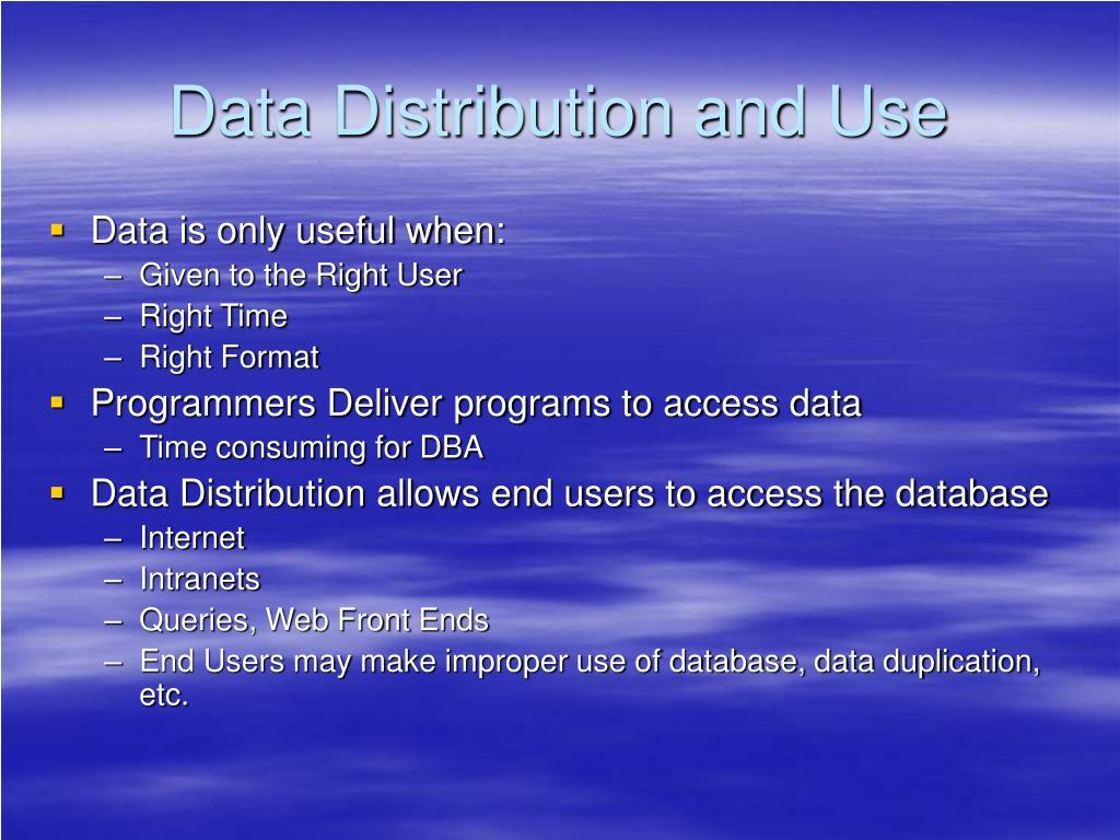 Data Distribution and Use