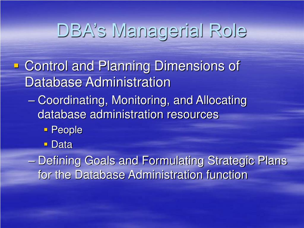 DBA's Managerial Role