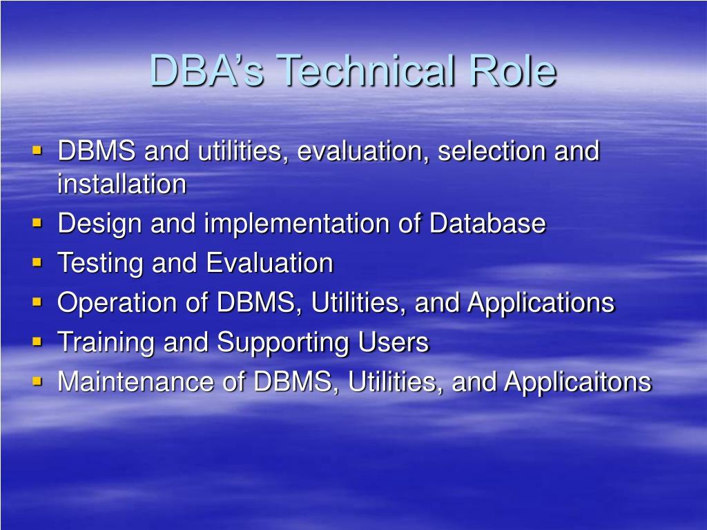 DBA's Technical Role