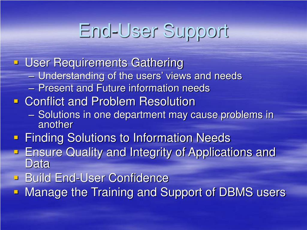 End-User Support