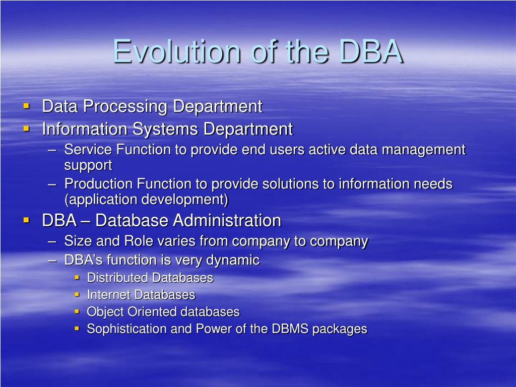 Evolution of the DBA