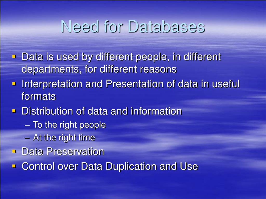Need for Databases