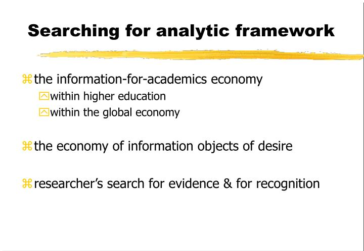 Searching for analytic framework