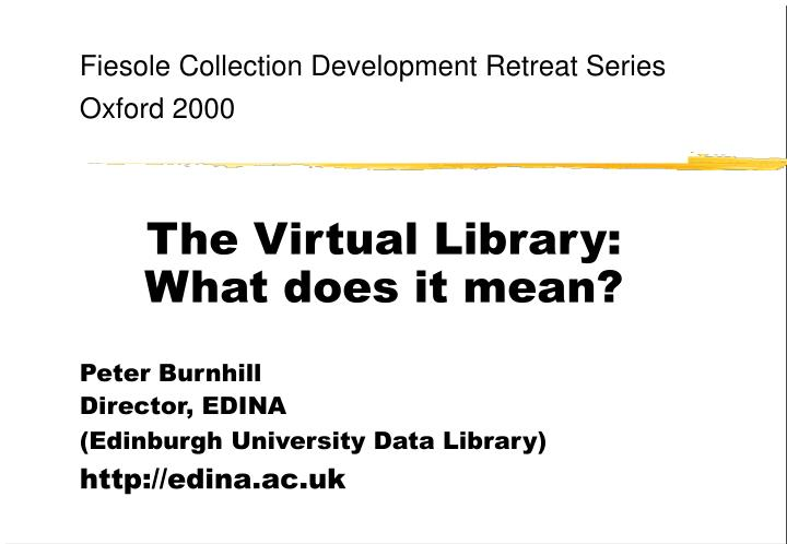 The virtual library what does it mean