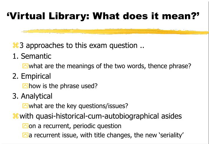 'Virtual Library: What does it mean?'