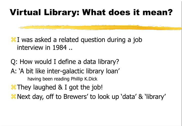 Virtual Library: What does it mean?