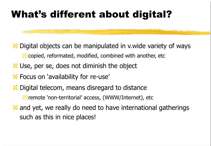 What's different about digital?